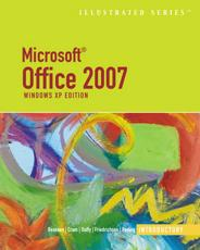 Microsoft Office 2007-Illustrated Introductory, Windows XP Edition