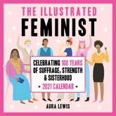 The Illustrated Feminist 2021 Wall Calendar
