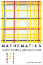 Mathematics in Twentieth-Century Literature and Art