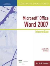 Illustrated Course Guide: Microsoft Office Word 2007 Intermediate