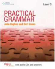 Practical Grammar. Level 3 - John Hughes, Ceri Jones