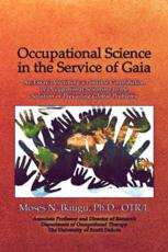 Occupational Science in the Service of Gaia