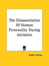 The Disassociation Of Human Personality During Initiation