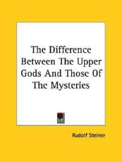 The Difference Between The Upper Gods And Those Of The Mysteries