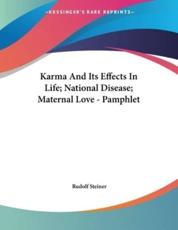 Karma And Its Effects In Life; National Disease; Maternal Love - Pamphlet