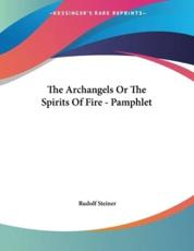 The Archangels Or The Spirits Of Fire - Pamphlet