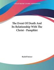 The Event Of Death And Its Relationship With The Christ - Pamphlet