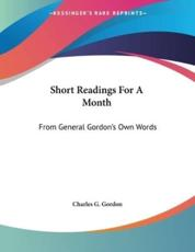 Short Readings For A Month - Charles G Gordon (author)
