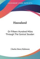 Hausaland - Charles Henry Robinson (author)