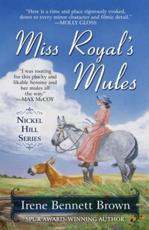 Miss Royal's Mules