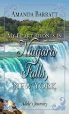 My Heart Belongs in Niagara Falls, New York