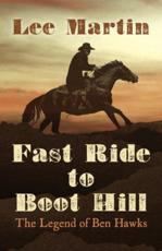 Fast Ride to Boot Hill