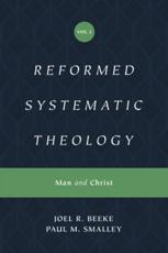 Reformed Systematic Theology (Reformed Experiential Systematic Theology Series)