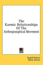 The Karmic Relationships of the Anthroposophical Movement