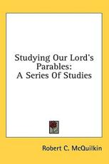 Studying Our Lord's Parables