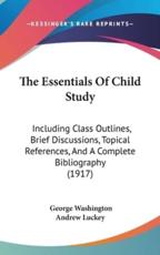 The Essentials Of Child Study