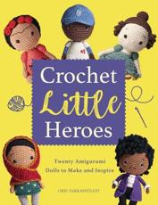 Crochet Little Heroes
