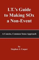 I.T.'s Guide to Making SOx a Non-Event
