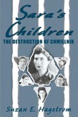 Sara's Children and The Destruction of Chmielnik
