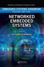Embedded Systems Handbook. Networked Embedded Systems