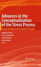 Advances in the Conceptualization of the Stress Process