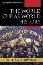The World Cup as World History