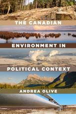 The Canadian Environment in Political Context