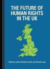 The Future of Human Rights in the UK