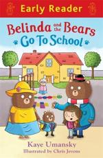 Belinda and the Bears Go to School