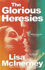 BAILEY'S PRIZE 2016 The Glorious Heresies