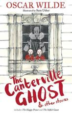 The Canterville Ghost & Other Stories