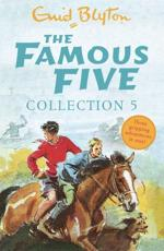 The Famous Five Collection. 5