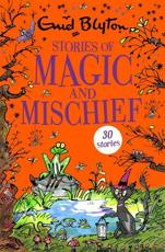 Stories of Magic and Mischief
