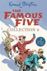 The Famous Five. Collection 6