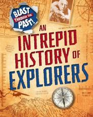 An Intrepid History of Explorers