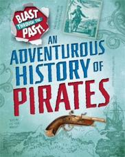 An Adventurous History of Pirates