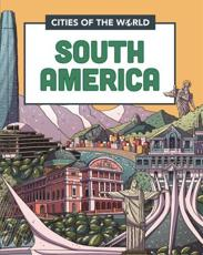 Cities of the World: Cities of South America