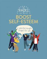 12 Hacks to Boost Self-Esteem