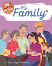 Me and My World: My Family