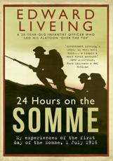 ISBN: 9781445655451 - 24 Hours on the Somme