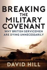 Breaking the Military Covenant
