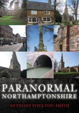 Paranormal Northamptonshire