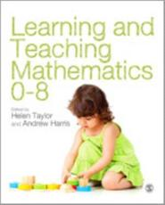 Learning and Teaching Mathematics 0-8