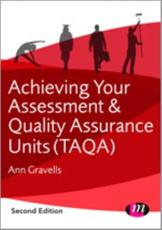 Achieving Your TAQA Assessment and Quality Assurer Award