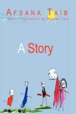 A Story - Taib, Afsana