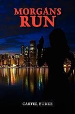 Morgans Run - Burke, Carter