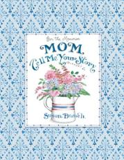 Mom Tell Me Your Story - Keepsake Journal (Blue)