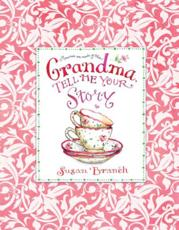 Grandma Tell Me Your Story - Keepsake Journal