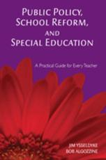 Public Policy, School Reform, and Special Education