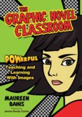The Graphic Novel Classroom